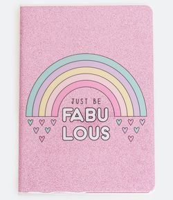 Caderno Glitter com Estampa Just be Fabulous