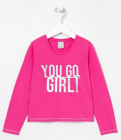 Blusa Infantil Estampa You Go, Girl! - Tam 5 a 14 anos
