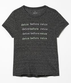 Camiseta Esportiva Estampa Detox Before Retox
