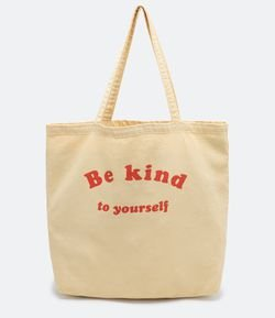 Tote Bag em Algodão Estampado Be Kind to Yourself com Tingimento Natural